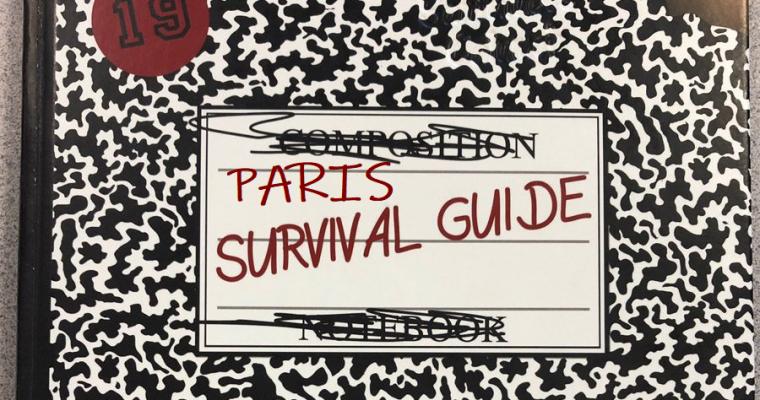 Paris Survival Guide